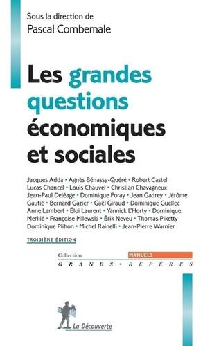 Les grandes questions économiques et sociales. Tome 3, Les enjeux de la mondialisation 3e édition