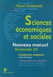 Pascal Combemale et Thierry Jean - Sciences économiques et sociales Tle ES - Nouveau manuel.