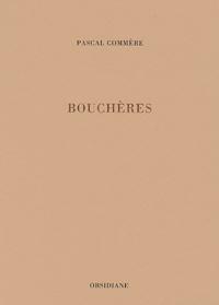 Pascal Commère - Bouchères.