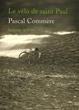 Pascal Commère - Le vélo de Saint-Paul.