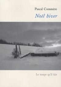 Pascal Commère - Noël hiver.