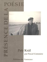 Pascal Commère - Petr Kral.