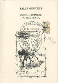 Pascal Commère et Patrick Le Coq - Sales mouches.