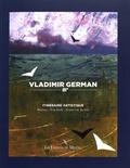 Pascal Commère et Claire Lesage - Vladimir German - Itinéraire artistique : Moscou, New York, Semur-en-Auxois.