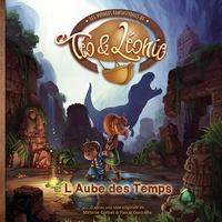 Pascal Conicella et Pascal Montjovent - Les voyages fantastiques de Téo & Léonie Tome 2 : L'aube des temps.
