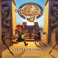 Pascal Conicella et Pascal Montjovent - Les voyages fantastiques de Téo & Léonie Tome 4 : Le trésor d'Anubis.