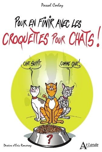 Pour en finir avec les croquettes pour chats