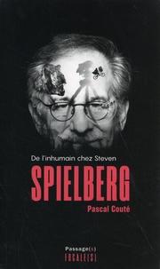 Pascal Couté - De l'inhumain chez Steven Spielberg.