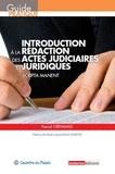 Pascal Créhange - Introduction à la rédaction des actes judiciaires et juridiques - Scripta manent.
