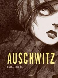 Pascal Croci - Auschwitz.
