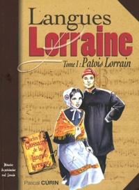 Pascal Curin - Patois et chansons de nos grands-pères - Lorraine.