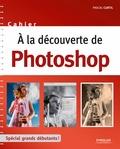 Pascal Curtil - A la découverte de Photoshop.