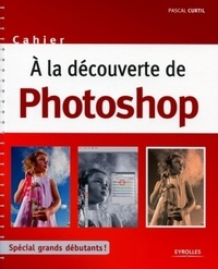 Deedr.fr A la découverte de Photoshop Image