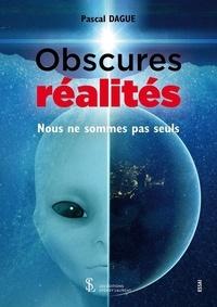 Téléchargement de google books sur un Kindle Obscures réalités  - Nous ne sommes pas seuls (Litterature Francaise) 9791032633908