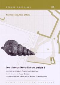 Pascal Darcque et Aleydis Van de Moortel - Fouilles exécutées à Malia - Les abords Nord-Est du palais Volume 1, Les recherches et l'histoire du secteur.