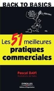 Pascal Davi - Les 51 meilleures pratiques commerciales.