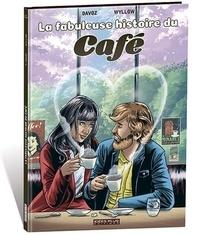 Pascal Davoz - Fabuleuse histoire du café (La).