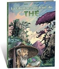 Pascal Davoz - Fabuleuse histoire du thé (La).