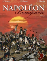Pascal Davoz et Jean Torton - Napoléon Bonaparte Tome 4 : .