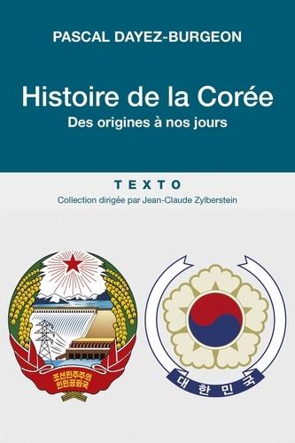 Histoire de la Corée. Des origines à nos jours