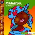 Pascal Debacque - Kadiatou, la Malienne.
