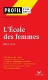 Pascal Debailly - Profil - Molière : L'Ecole des femmes - Analyse littéraire de l'oeuvre.