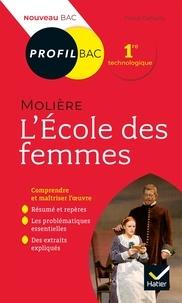 Pascal Debailly - Profil - Molière, L'École des femmes - toutes les clés d analyse pour le bac (programme de français 1re 2019-2020).
