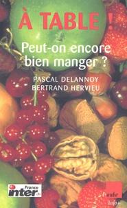 Pascal Delannoy et Bertrand Hervieu - A table !.