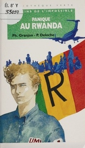 Pascal Deloche et Yves Granjon - Panique au Rwanda.