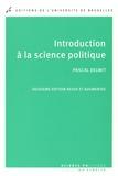Pascal Delwit - Introduction à la science politique.