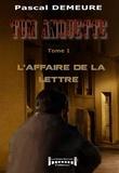 Pascal Demeure - L'affaire de la lettre - Série policière.