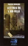Pascal Demeure - Lettres de l'au-delà.