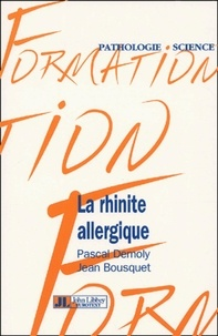 La rhinite allergique - Pascal Demoly |
