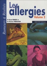 Pascal Demoly et Florence Trebuchon - Les allergies - Volume 2.