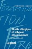 Pascal Demoly - Rhinite allergique et polypose nasosinusienne.