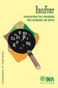 Pascal Denoroy et Pascal Dubrulle - RegiFert - Interpréter les résultats des analyses de terre.