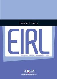 Pascal Dénos - EIRL, Entrepreneur Individuel à Responsabilité Limitée.