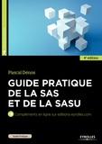 Pascal Dénos - Guide pratique de la SAS et de la SASU.