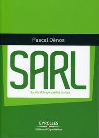 Pascal Dénos - SARL - Société à responsabilité limitée.