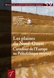 Pascal Depaepe et Emilie Goval - Les plaines du Nord-Ouest, carrefour de l'Europe au Paléolithique moyen ?.