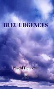 Pascal Depresle - Bleu urgences.