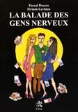 Pascal Descos et Firmin Levhieu - La balade des gens nerveux.