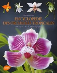 Encyclopédie des orchidées tropicales - 1200 espèces, plus de 1000 photographies.pdf