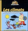 Pascal Desjours et  Collectif - Les climats : pourquoi changent-ils ?.