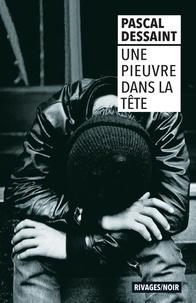 Pascal Dessaint - Une pieuvre dans la tête.