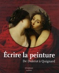 Pascal Dethurens - Ecrire la peinture - De Diderot à Quignard.