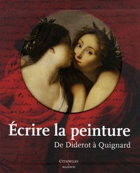 Controlasmaweek.it Ecrire la peinture - De Diderot à Quignard Image