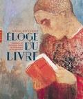 Pascal Dethurens - Eloge du Livre - Lecteurs et écrivains dans la littérature et la peinture.