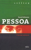Pascal Dethurens - Pessoa - L'oeuvre absolue.