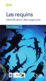 Pascal Deynat - Les requins - Identification des nageoires.